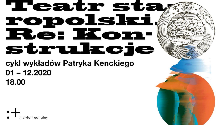 Teatr staropolski. Re: Konstrukcje | Teatr zawodowy | WYKŁAD ONLINE