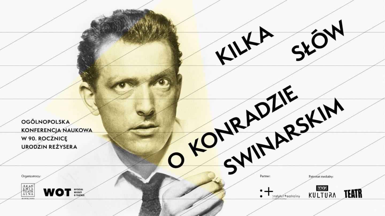 Kilka słów oKonradzie Swinarskim