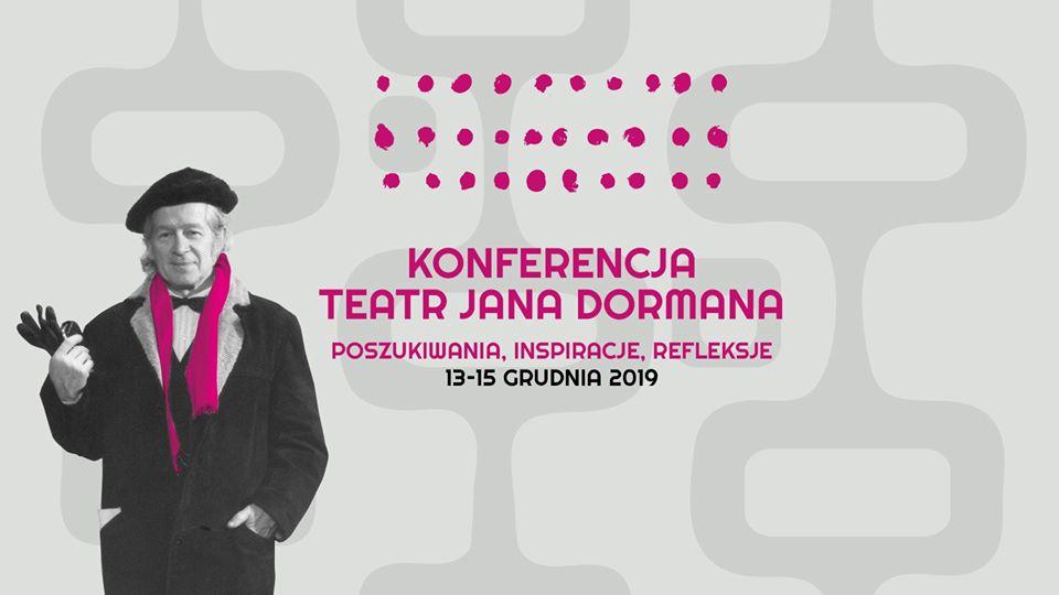 Teatr Jana Dormana | Poszukiwania, inspiracje, refleksje