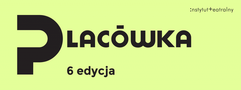 """Ogłaszamy VI edycję programu """"Placówka"""""""