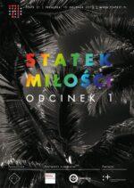 STATEK MIŁOŚCI. ODCINEK 1 | reż. Justyna Sobczyk