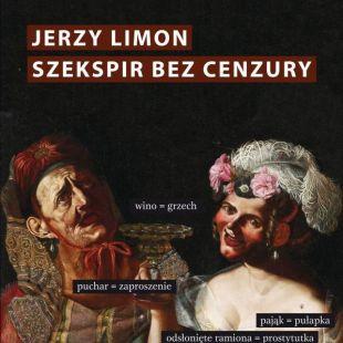 Książka wteatrze: Szekspir bez cenzury. Erotyczny żart nascenie elżbietańskiej