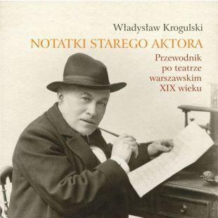 """""""Notatki starego aktora…"""""""