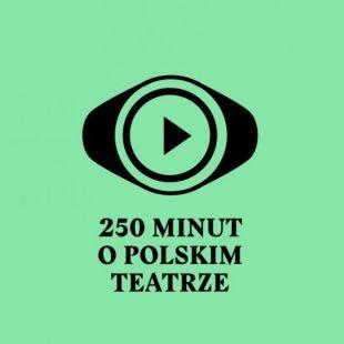 "Serial dokumentalny ""250 lat teatru publicznego wPolsce"" wTVP Kultura"