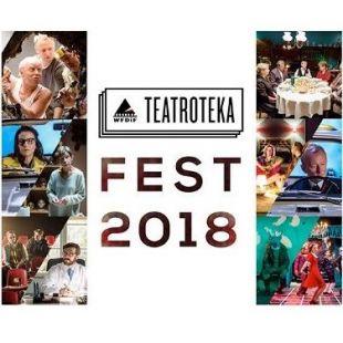 TEATROTEKA FEST 2018, DZIEŃ 3.