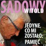Jedyne, co mi zostało, to pamięć - Promocja książki Witolda Sadowego