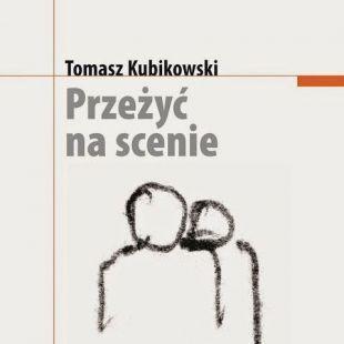 """""""PRZEŻYĆ NASCENIE""""   KSIĄŻKA WTEATRZE"""