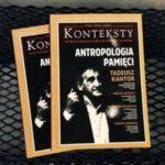 TEATR I ANTROPOLOGIA PAMIĘCI TADEUSZA KANTORA