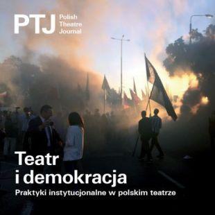 """Trzeci numer """"Polish Theatre Journal"""""""