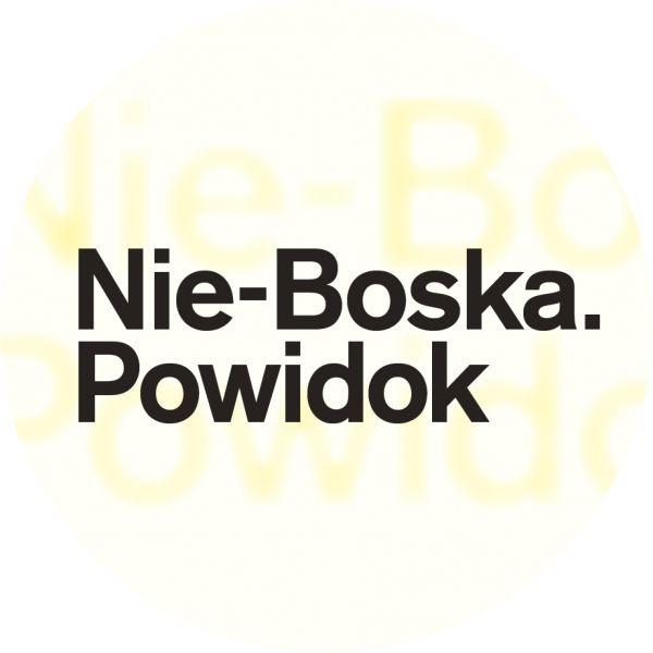 NIE-BOSKA. POWIDOK