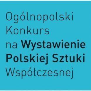 22. Ogólnopolski Konkurs naWystawienie Polskiej Sztuki Współczesnej