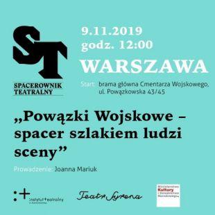 Powązki Wojskowe – spacer szlakiem ludzi sceny
