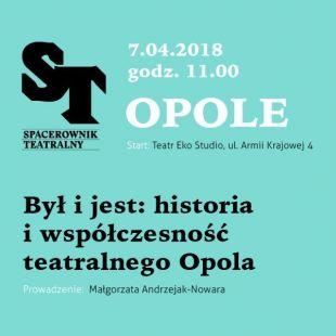 SPACEROWNIK TEATRALNY | Opole