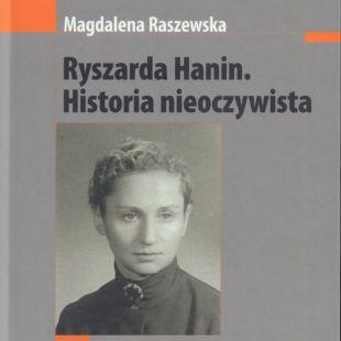 KSIĄŻKA WTEATRZE: RYSZARDA HANIN. HISTORIA NIEOCZYWISTA