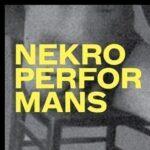 NEKROPERFORMANS: Nekroperformans