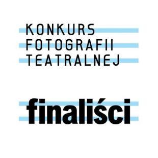 Zobacz zdjęcia finalistów Iedycji Konkursu Fotografii Teatralnej