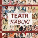 KSIĄŻKA W TEATRZE: Teatr kabuki