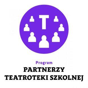 Partnerzy Teatroteki Szkolnej – dołącz doprogramu!