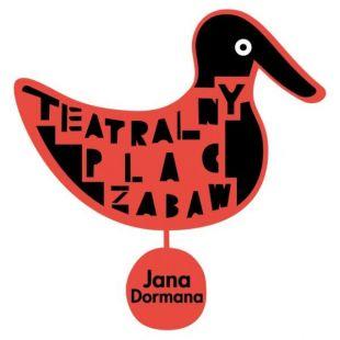 TEATRALNY PLAC ZABAW JANA DORMANA