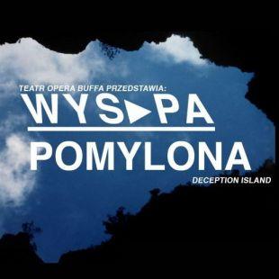 Wyspa pomylona | Spektakl Teatru Opera Buffa