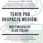 Teatr pod okupacją mediów: multimedialny Klub polski