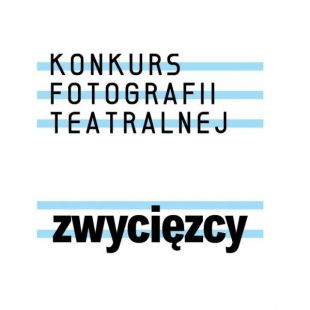 Zwycięzcy pierwszej edycji Konkursu Fotografii Teatralnej