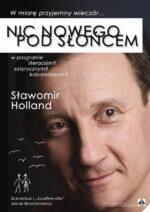 NIC NOWEGO POD SŁOŃCEM | Sławomir Holland