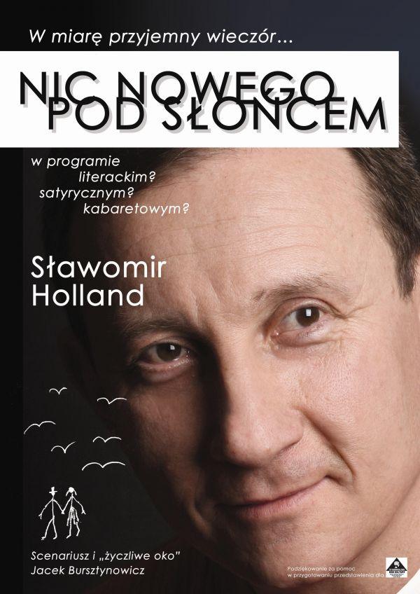 NIC NOWEGO PODSŁOŃCEM | Sławomir Holland