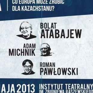 Bolat Atabajew – artysta wobec systemu autorytarnego. Co Europa może zrobić dla Kazachstanu?