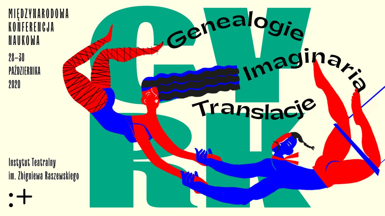 CYRK: GENEALOGIE, IMAGINARIA, TRANSLACJE. Międzynarodowa Konferencja Naukowa