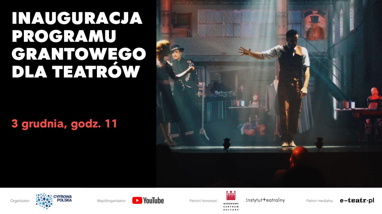 Cyfrowa Polska iYouTube ogłaszają program grantowy wspierający teatry