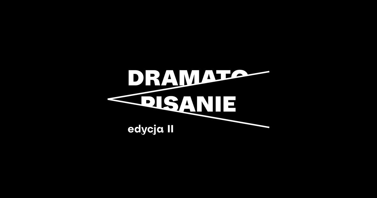 II edycja programu DRAMATOPISANIE. Czekamy napomysły dramatopisarskie