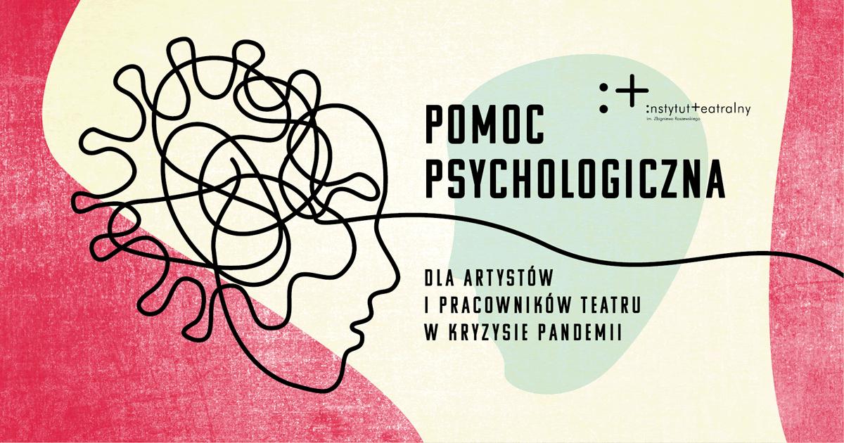 POMOC PSYCHOLOGICZNA DLA ARTYSTÓW IPRACOWNIKÓW TEATRU II