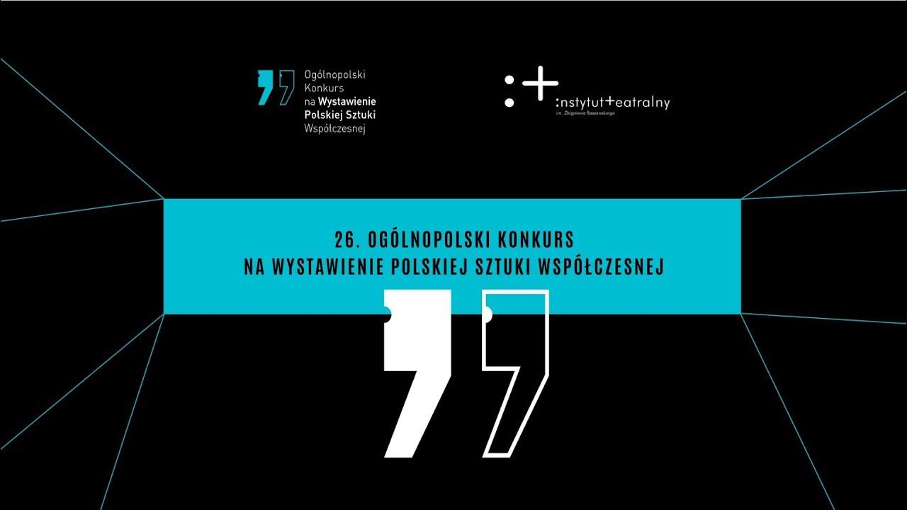 Finał 26. Konkursu naWystawienie Polskiej Sztuki Współczesnej