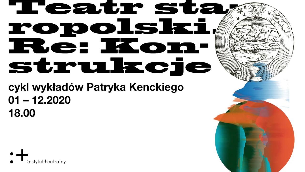 Teatr staropolski. Re:Konstrukcje | Widowiska liturgiczne