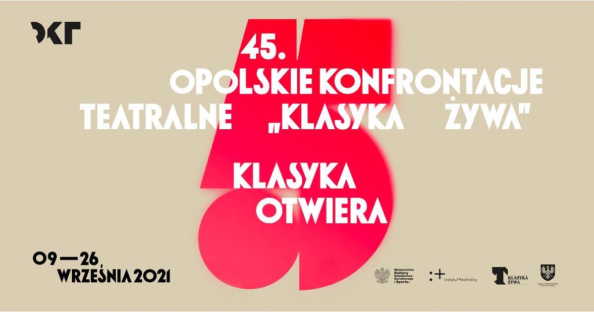 """45. Opolskie Konfrontacje Teatralne """"Klasyka Żywa"""". Konferencja prasowa"""