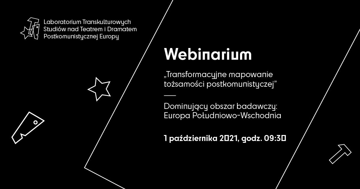 Iznów prolog? | Webinar II: transformacyjne mapowanie tożsamości postkomunistycznej