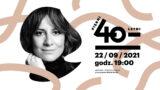 Piękni czterdziestoletni: Maja Ostaszewska