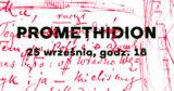 """""""Promethidion"""". Czytanie sceniczne wwykonaniu Teresy Budzisz-Krzyżanowskiej"""