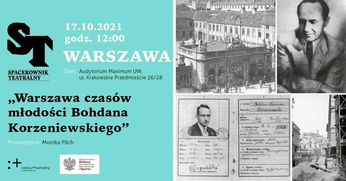 Warszawa czasów młodości Bohdana Korzeniewskiego | zapraszamy naSpacerownik Teatralny