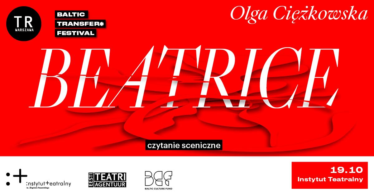Beatrice – czytanie sceniczne | BALTIC TRANSFER* Festival